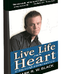 """Mark Black, """"Live Life from the Heart"""